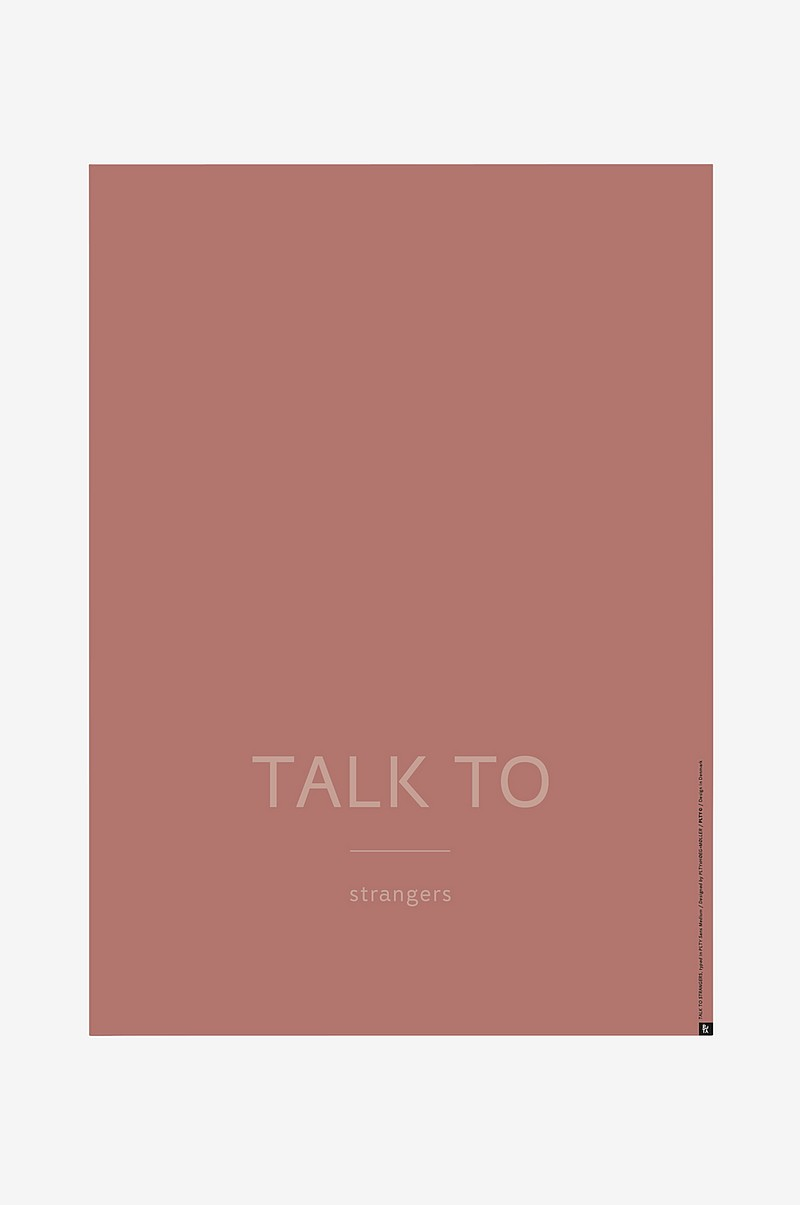 Poster Talk to Strangers 50x70 cm