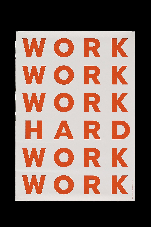 Work Hard -juliste 70x100 cm