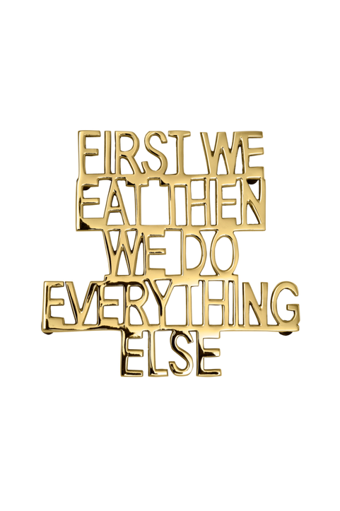 Grytunderlägg First We Eat