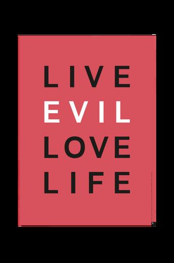 Juliste LIVE EVIL LOVE LIFE 50x70 cm